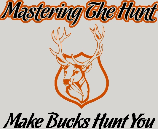 Mastering The Hunt  Make Bucks Hunt You Buck Fever Canada